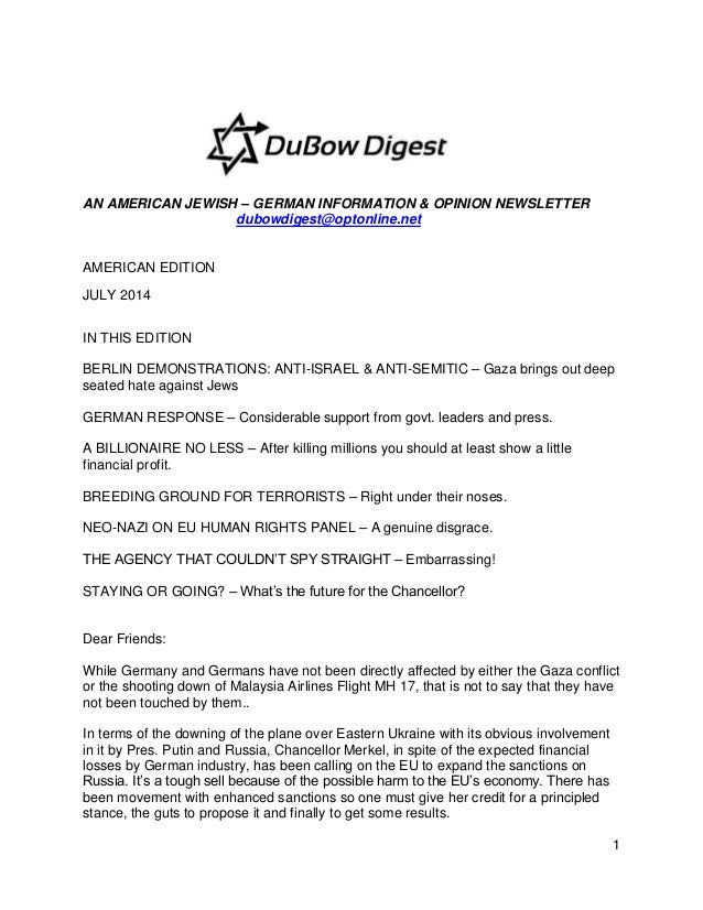 1 AN AMERICAN JEWISH – GERMAN INFORMATION & OPINION NEWSLETTER dubowdigest@optonline.net AMERICAN EDITION JULY 2014 IN THI...