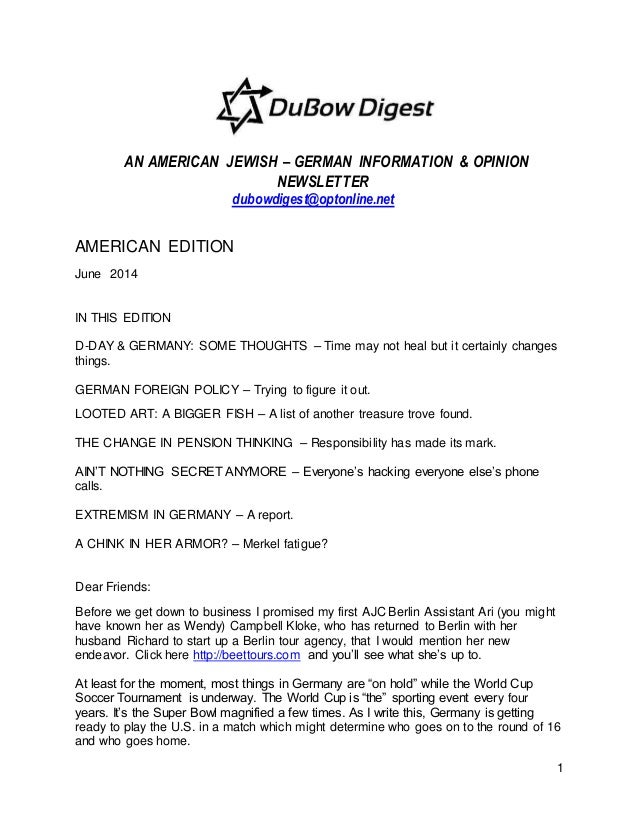 1 AN AMERICAN JEWISH – GERMAN INFORMATION & OPINION NEWSLETTER dubowdigest@optonline.net AMERICAN EDITION June 2014 IN THI...