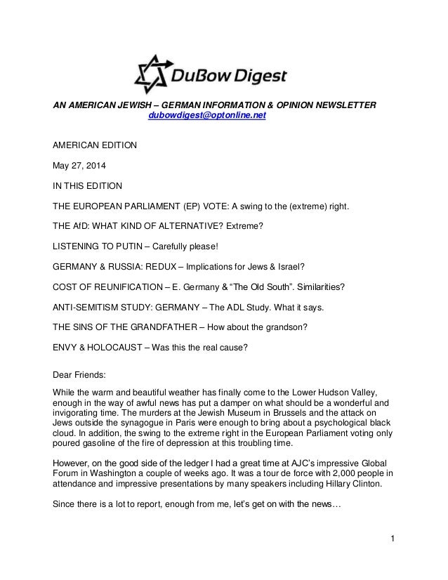 1 AN AMERICAN JEWISH – GERMAN INFORMATION & OPINION NEWSLETTER dubowdigest@optonline.net AMERICAN EDITION May 27, 2014 IN ...