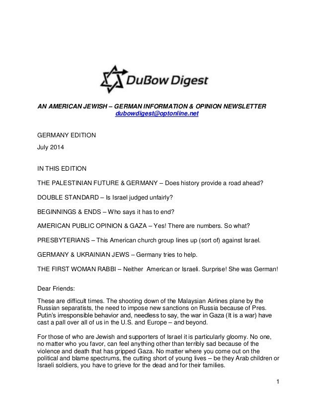 1 AN AMERICAN JEWISH – GERMAN INFORMATION & OPINION NEWSLETTER dubowdigest@optonline.net GERMANY EDITION July 2014 IN THIS...