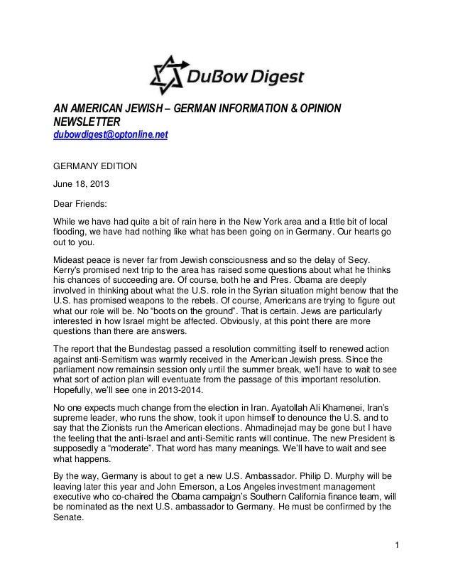 1AN AMERICAN JEWISH – GERMAN INFORMATION & OPINIONNEWSLETTERdubowdigest@optonline.netGERMANY EDITIONJune 18, 2013Dear Frie...