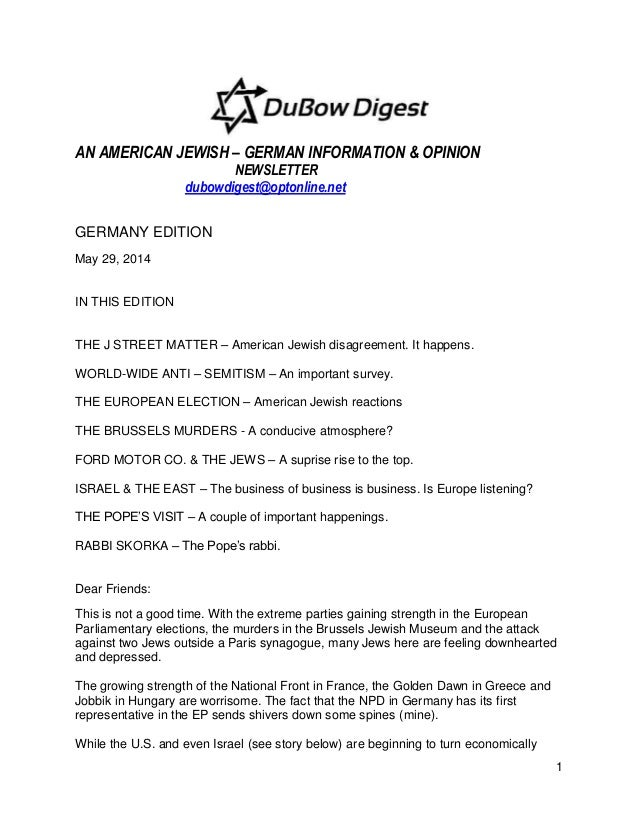 1 AN AMERICAN JEWISH – GERMAN INFORMATION & OPINION NEWSLETTER dubowdigest@optonline.net GERMANY EDITION May 29, 2014 IN T...
