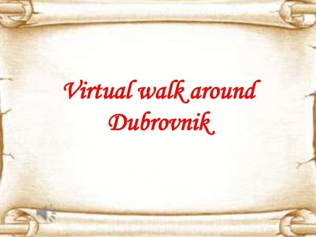 Virtual walk around Dubrovnik