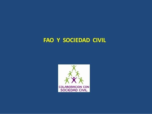 FAO Y SOCIEDAD CIVIL