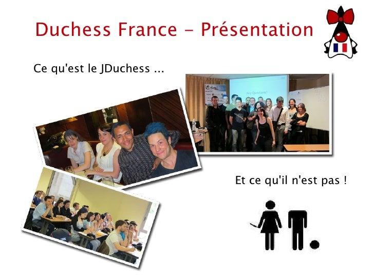 Duchess France - Présentation Ce qu'est le JDuchess ... Et ce qu'il n'est pas !
