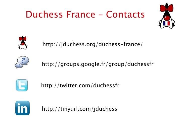 Duchess France – Contacts http://twitter.com/duchessfr http://tinyurl.com/jduchess http://jduchess.org/duchess-france/ htt...