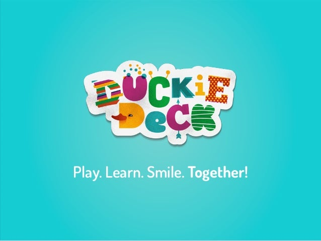 Play. Learn. Smile. Together!