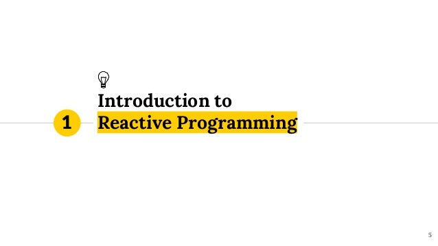 Introduction to Reactive Programming 5 1