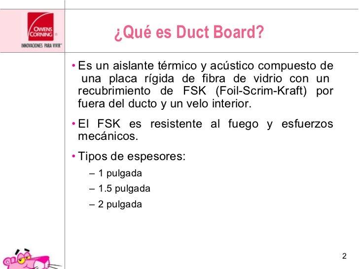Aislamiento para aire acondicionado ¨Duct Board¨ Slide 2