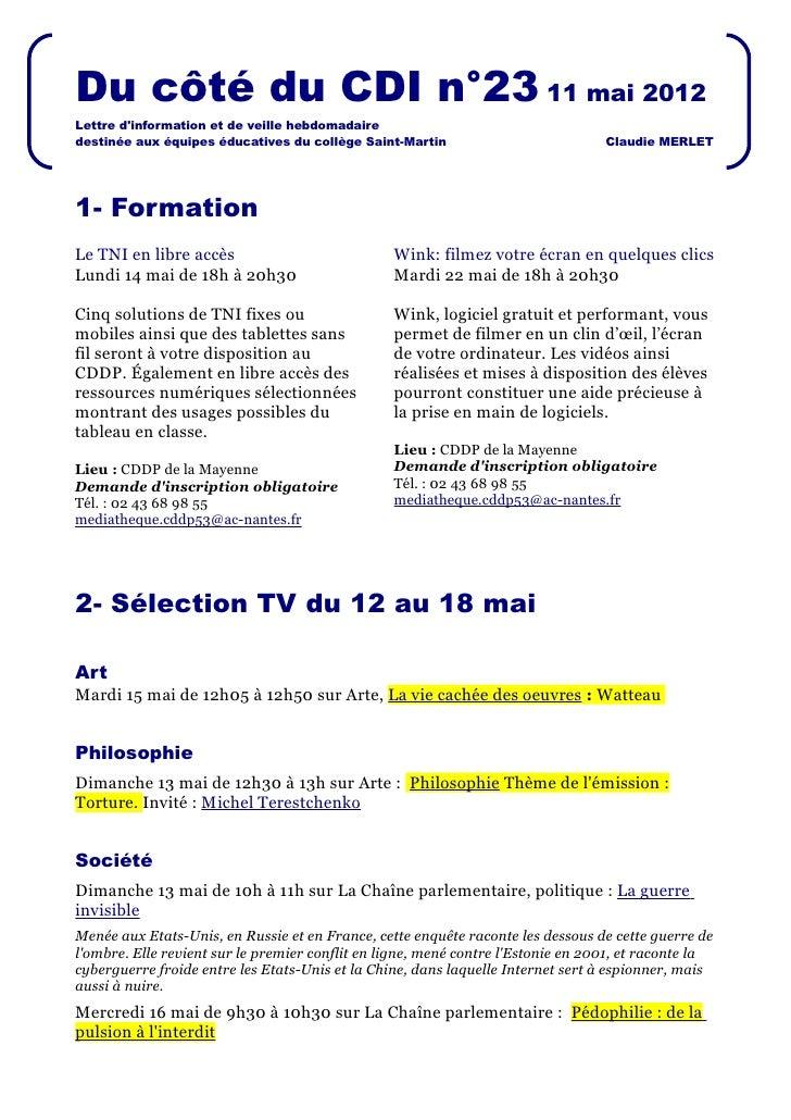 Du côté du CDI n°23 11 mai 2012Lettre dinformation et de veille hebdomadairedestinée aux équipes éducatives du collège Sai...