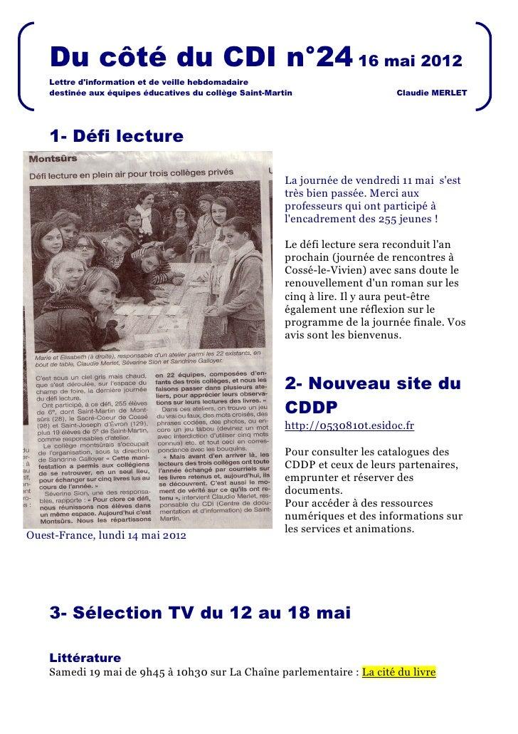 Du côté du CDI n°24 16 mai 2012    Lettre dinformation et de veille hebdomadaire    destinée aux équipes éducatives du col...