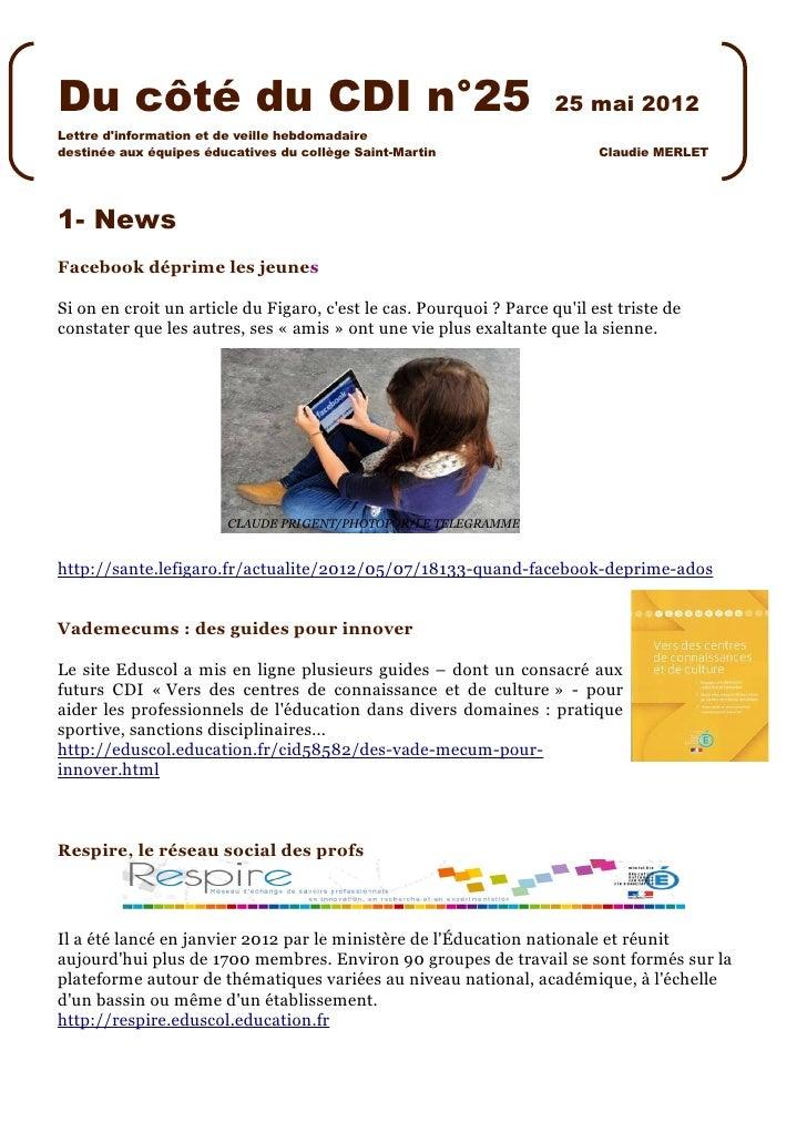 Du côté du CDI n°25                                                  25 mai 2012Lettre dinformation et de veille hebdomada...