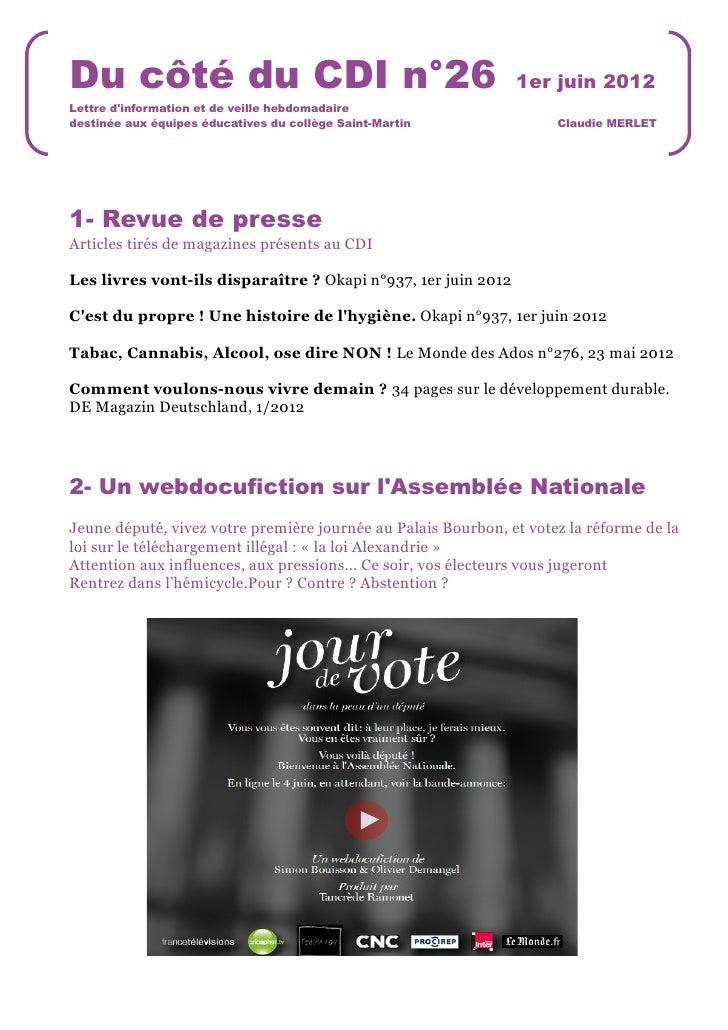 Du côté du CDI n°26                                            1er juin 2012Lettre dinformation et de veille hebdomadaired...
