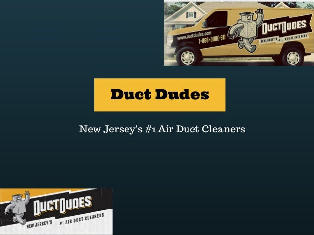 Duct Dudes  New Jersey's #1 Air Duct Cleaners