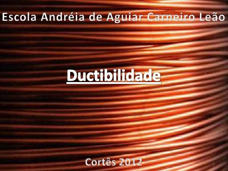 """Escola Andréia de Aguiar Carneiro Leão.Cortês, 23 de março de 2012.Ano: 9º """"C""""Disciplina: QuímicaGrupo: Ana Cláudia;      ..."""