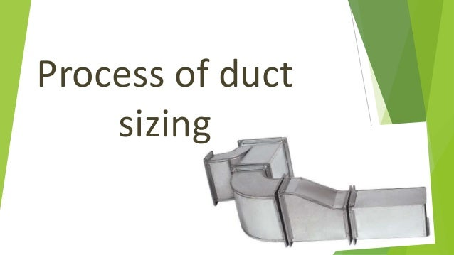Process of duct sizing