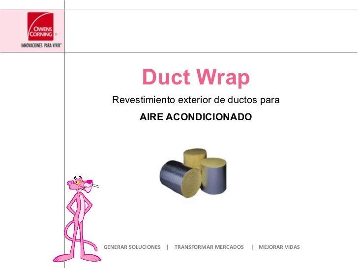 Aislamiento para aire acondicionado duct wrap for Aire acondicionado aparato exterior