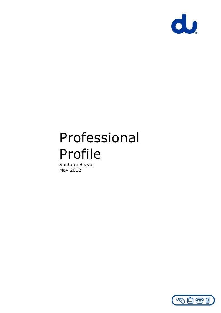 ProfessionalProfileSantanu BiswasMay 2012