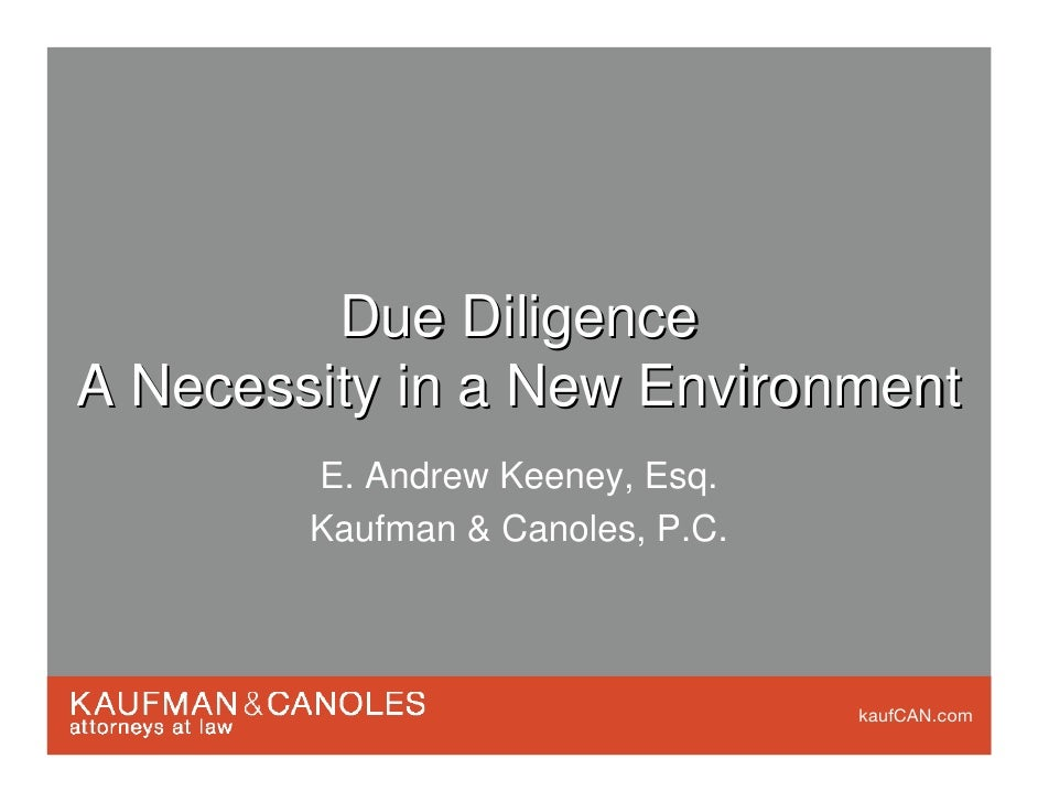 Due Diligence: A Necessity in a New Environment