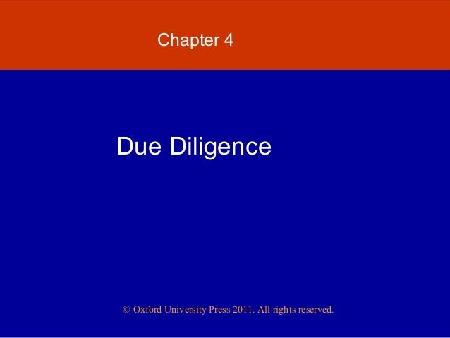 © Oxford University Press 2011. All rights reserved.Chapter 4Due Diligence
