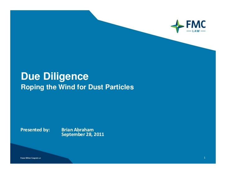 Due DiligenceRoping the Wind for Dust ParticlesPresentedby:   BrianAbraham                September28,2011            ...