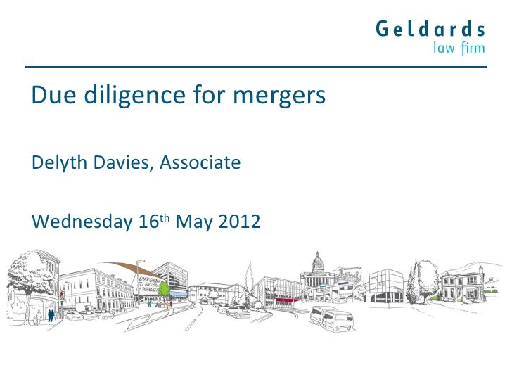 Due diligence for mergersDelyth Davies, AssociateWednesday 16th May 2012