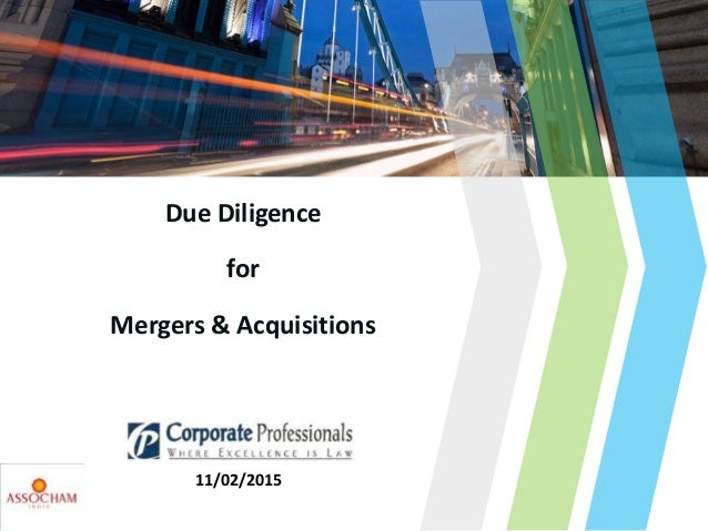 Due Diligence for Mergers & Acquisitions 11/02/2015