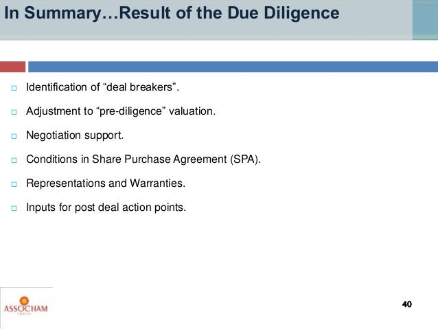 """ Identification of """"deal breakers"""".  Adjustment to """"pre-diligence"""" valuation.  Negotiation support.  Conditions in Sha..."""