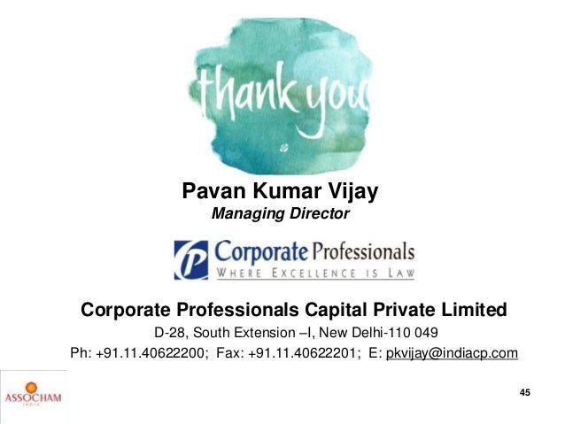 Corporate Professionals Capital Private Limited D-28, South Extension –I, New Delhi-110 049 Ph: +91.11.40622200; Fax: +91....