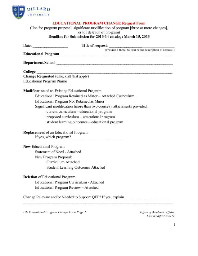 EDUCATIONAL PROGRAM CHANGE Request Form    (Use for program proposal, significant modification of program [three or more c...
