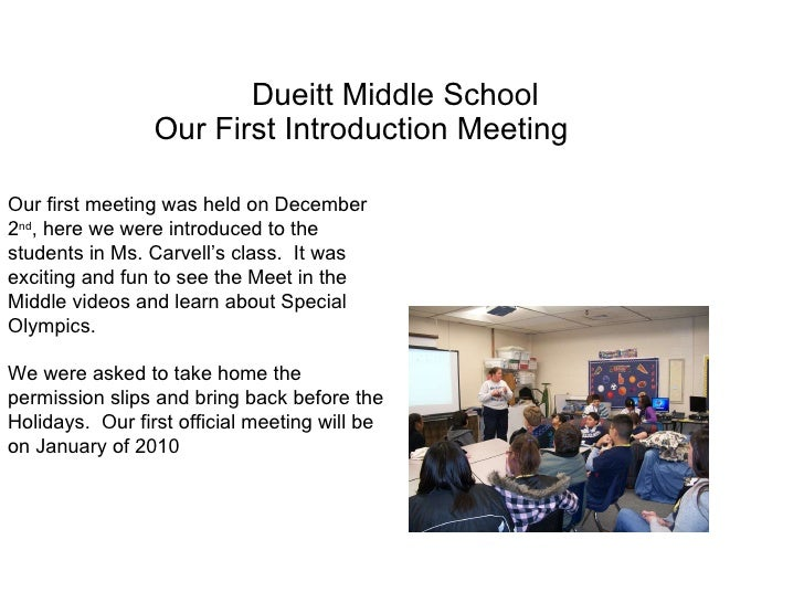 Dueitt Middle School Our First Introduction Meeting Our first meeting was held on December 2 nd , here we were introduced ...