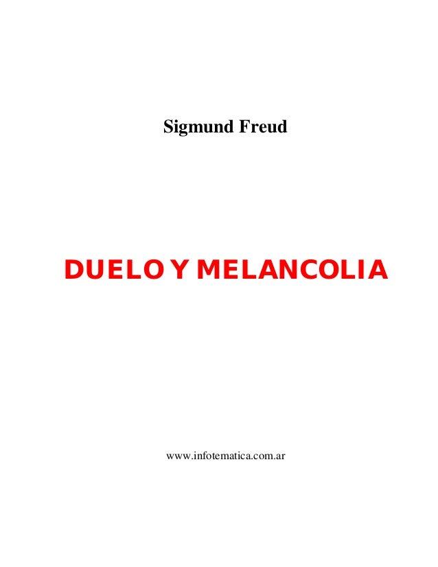Sigmund Freud  DUELO Y MELANCOLIA  www.infotematica.com.ar