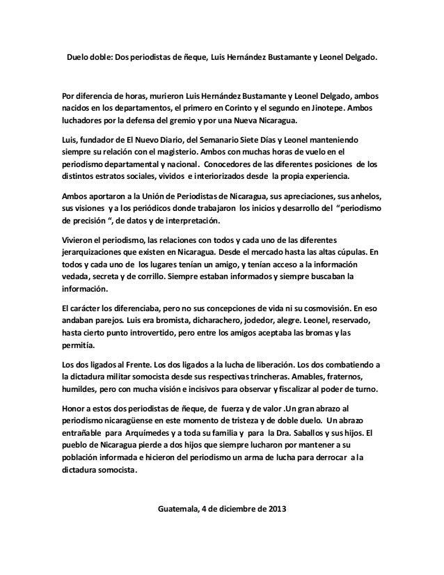 Duelo doble: Dos periodistas de ñeque, Luis Hernández Bustamante y Leonel Delgado.  Por diferencia de horas, murieron Luis...