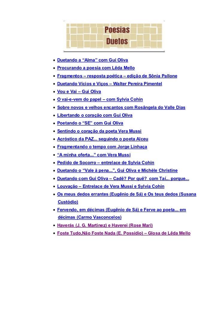 """Duetando a """"Alma"""" com Gui OlivaProcurando a poesia com Lêda MelloFragmentos – resposta poética – edição de Sônia PalloneDu..."""