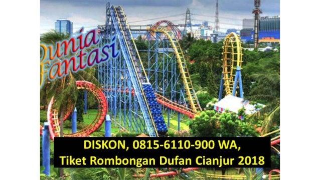Diskon 08156110900 Wa Tiket Rombongan Dufan Cianjur 2018