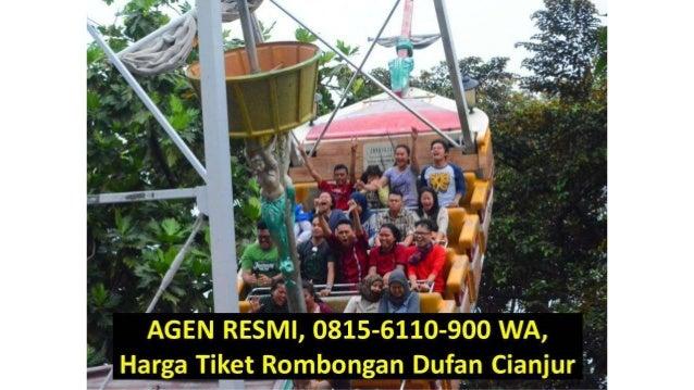 Agen Resmi 08156110900 Wa Harga Tiket Rombongan Dufan Cianjur