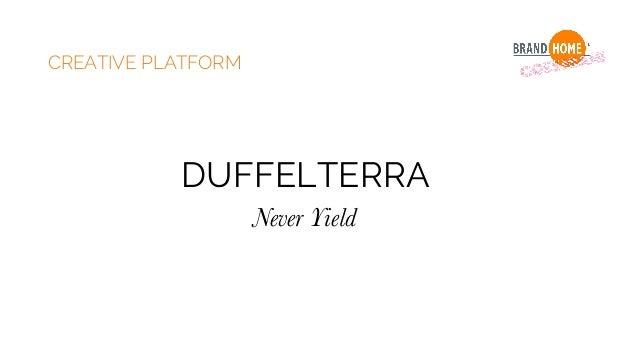 CREATIVE PLATFORM DUFFELTERRA Never Yield