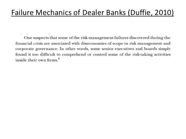 Failure Mechanics of Dealer Banks (Duffie, 2010)<br />