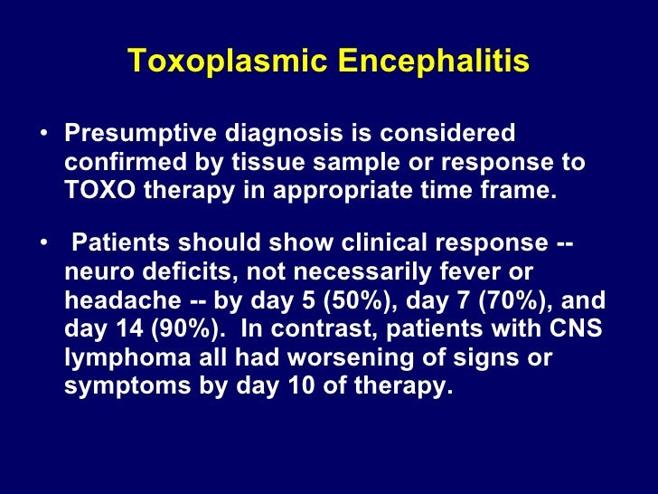 <ul><li>Presumptive diagnosis is considered confirmed by tissue sample or response to TOXO therapy in appropriate time fra...