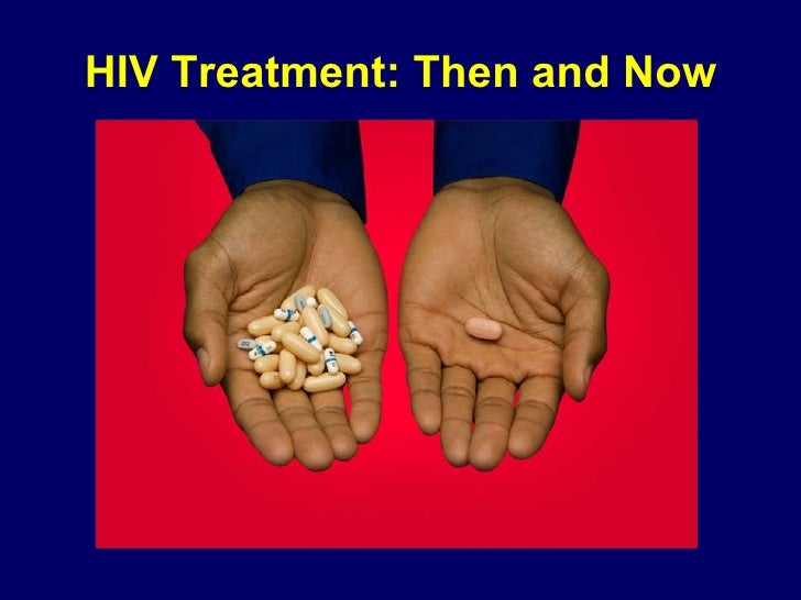 HIV Treatment: Then and Now