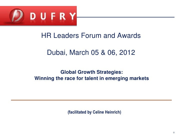 HR Leaders Forum and Awards                                     Dubai, March 05 & 06, 2012                                ...