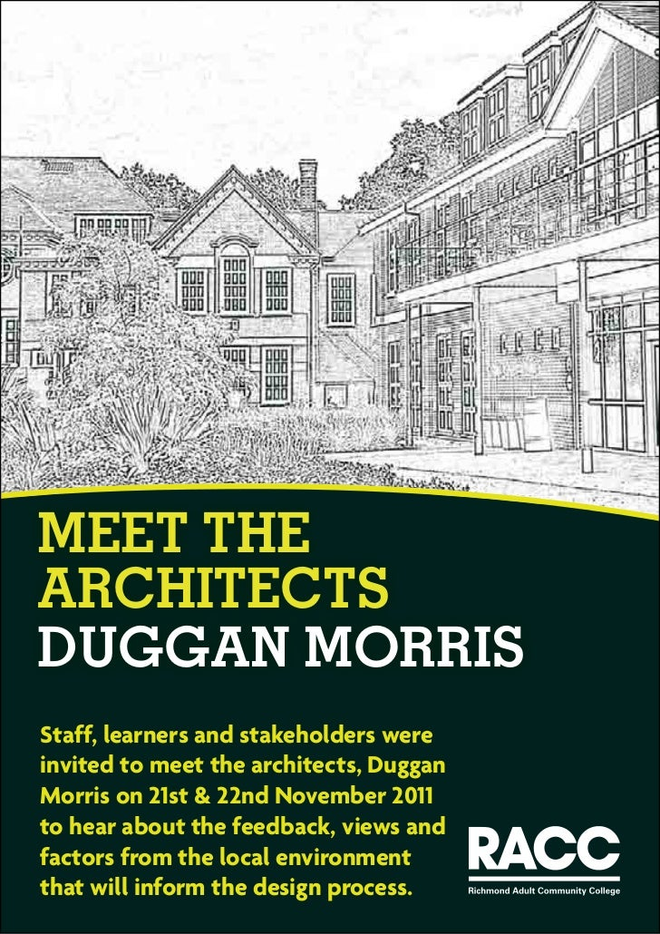 MEET THEARCHITECTSDUGGAN MORRISStaff, learners and stakeholders wereinvited to meet the architects, DugganMorris on 21st &...
