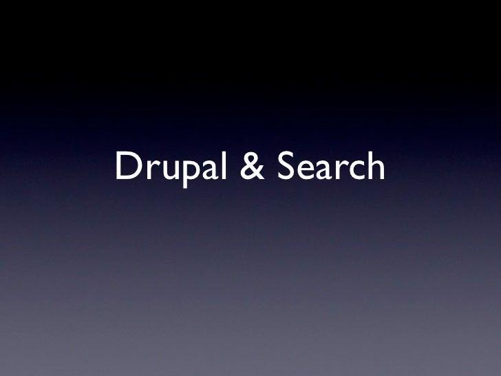 Drupal & Search