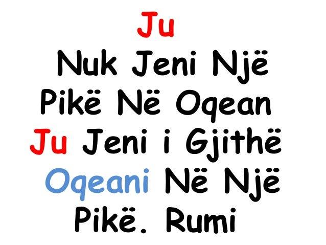 Ju Nuk Jeni Një Pikë Në Oqean Ju Jeni i Gjithë Oqeani Në Një Pikë. Rumi