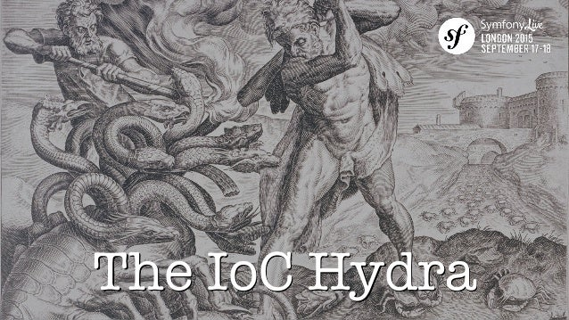 The IoC Hydra