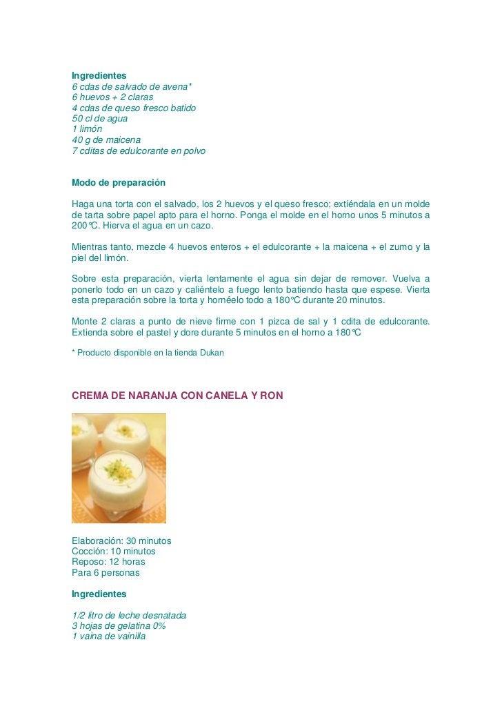 Ingredientes6 cdas de salvado de avena*6 huevos + 2 claras4 cdas de queso fresco batido50 cl de agua1 limón40 g de maicena...