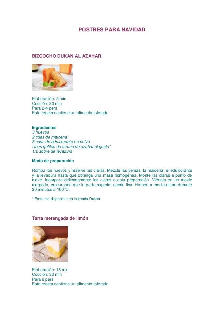 POSTRES PARA NAVIDADBIZCOCHO DUKAN AL AZAHARElaboración: 5 minCocción: 20 minPara 2-4 persEsta receta contiene un alimento...