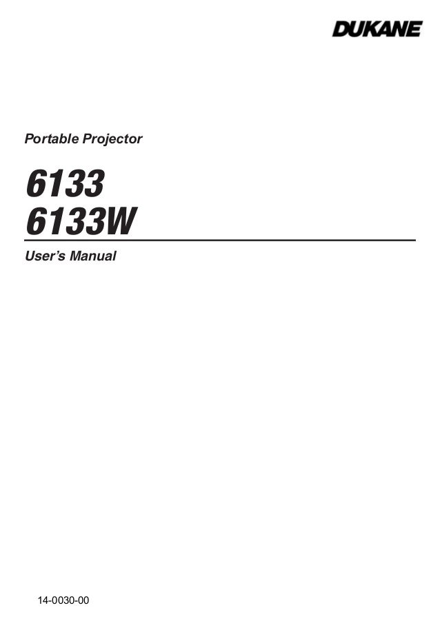Portable Projector 6133 6133W User's Manual 14-0030-00