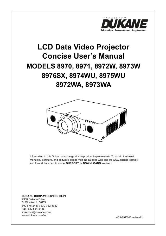 LCD Data Video Projector Concise User's Manual ModelS 8970, 8971, 8972W, 8973W 8976SX, 8974WU, 8975WU 8972WA, 8973WA  Info...