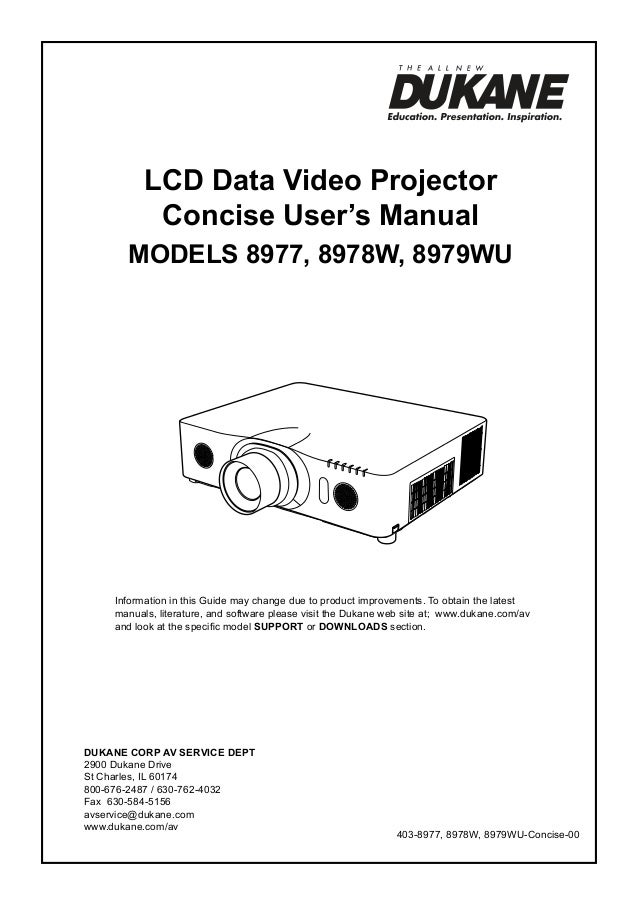 LCD Data Video Projector Concise User's Manual ModelS 8977, 8978W, 8979WU  Information in this Guide may change due to pro...